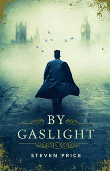 Review: Steven Price's By Gaslight pulls out all the stops