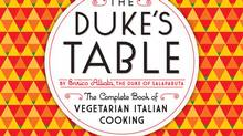 A 1930 Italian vegetarian cookbook by Enrico Alliata has been republished as The Duke's Table.