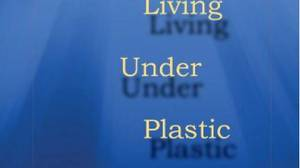 Living Under Plastic, by Evelyn Lau, Oolichan Books, 96 pages, $17.95