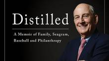 Distilled: A Memoir of Family, Seagram, Baseball, and Philanthropy (HarperCollins Publishers Ltd)