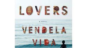 The Lovers, by Vendela Vida, HarperCollins Canada, 225 pages, $27.99