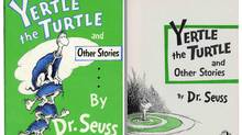 Yertle the Turtle and other stories by Dr. Seuss. Random House publishers