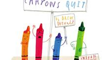 The Day the Crayons Quit: by Drew Daywalt, illustrated by Oliver Jeffers (Philomel)