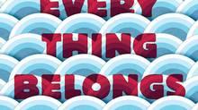 Everything Belongs to Us By Yoojin Grace Wuertz.
