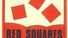 A poster for the Red Squares, a local Ottawa art punk band that frequented the Rotters Club.