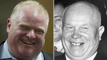Rob Ford, left, and Khrushchev.
