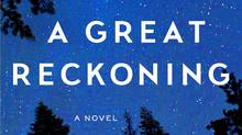 Louise Penny's A Great Reckoning, the 12th Inspector Armand Gamache novel, is as solid as its predecessors.
