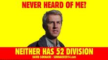 "Tweet of Toronto mayoral candidate David Soknacki his campaign posted that reads ""Never heard of me? Neither has 52 Division."""