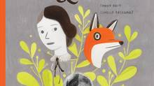 Jane, the Fox and Me: by Fanny Britt, illustrated by Isabelle Arsenault, translated by Susan Ouriou (Groundwood)