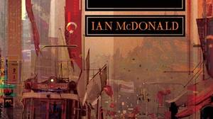 The Dervish House, by Ian McDonald, Pyr, 359 pages, $26