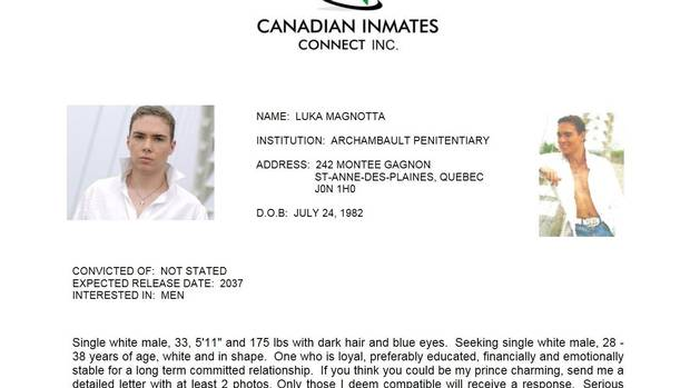 In search for      prince charming       Luka Magnotta joins dating site for prisoners   The Globe and Mail The Globe and Mail