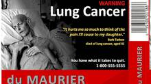 An example of the larger and more graphic anti-smoking ads that Physicians for a Smoke-Free Canada wanted to see on cigarette packages.